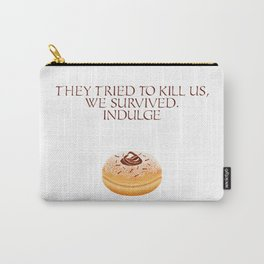 Hanukkah Special - Story of hanukka maccabis in short - They Tried to kill us, We survived. Indulge (Chocolate Doughnut) Carry-All Pouch