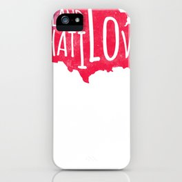 Land I Love Respect Country Loyalty Patriotism tee iPhone Case