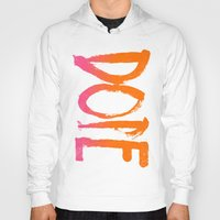 dope Hoodies featuring DOPE by Matthew Taylor Wilson