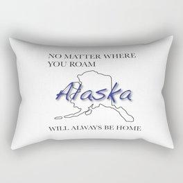 No Matter Where You Roam Alaska Will Always Be Home Rectangular Pillow