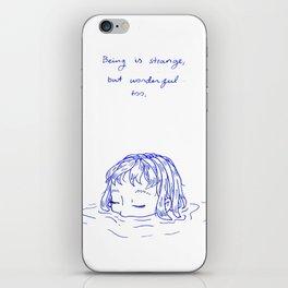 Being is Strange, But Wonderful Too iPhone Skin