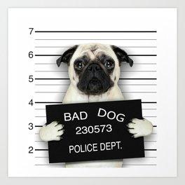 BAD--DOG Art Print