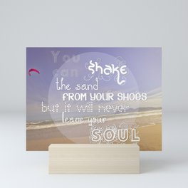 Shake the Sand from your shoes #Society6 Mini Art Print