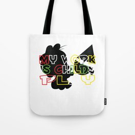 Childs Play – Gift for Teachers Tote Bag