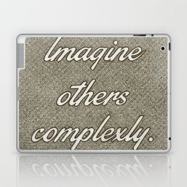 Imagine Others Complexly Laptop & iPad Skin
