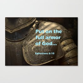 Put on Armour Canvas Print