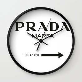 PradaMarfa sign Wall Clock
