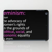 feminism iPad Cases featuring Feminism Defined by tjseesxe