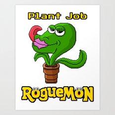 Plant Job Art Print