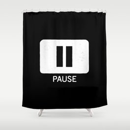 Pause Button Shower Curtain
