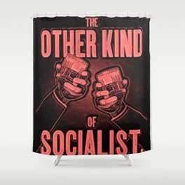 """Vintage """"The Other Kind of Socialist"""" Alcoholic Lithograph Advertisement in red Shower Curtain"""