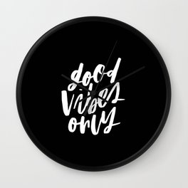 Good Vibes Only Black Wall Clock