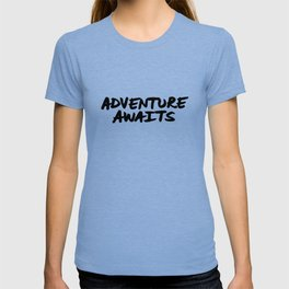 'Adventure Awaits' Hand Letter Type Word Black & White T-shirt