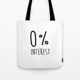 0% Interest Tote Bag