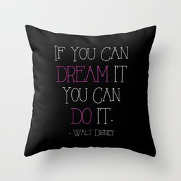 If You Can Dream It - pink Throw Pillow