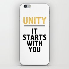 UNITY IT STARTS WITH YOU - Unite Quote iPhone & iPod Skin