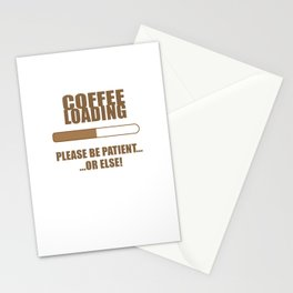 Coffee Loading.... Stationery Cards