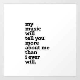 my music tells all Art Print
