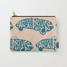 Baby You Can Drive My Car (Blue) Carry-All Pouch