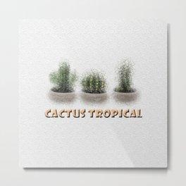 Cactus Tropical Metal Print