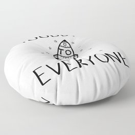 Goodbye To Everyone Floor Pillow