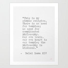 Dalai Lama XIV quote Art Print