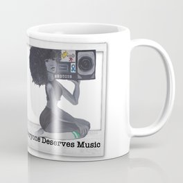 Everyone Deserves Music Coffee Mug