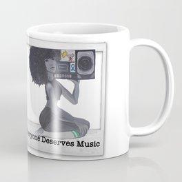 Everyone Deserves Music Coffee Mug