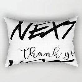 thank u, next Rectangular Pillow
