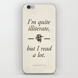 Salinger's The Catcher in the Rye - Literary quote art, bookish gift, modern home decor iPhone Skin