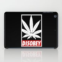 cannabis iPad Cases featuring Cannabis Disobey by Spyck
