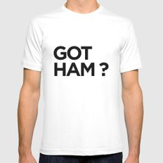 GOT HAM? Mens Fitted Tee MEDIUM White
