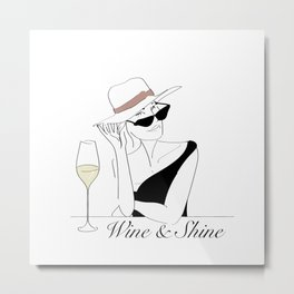 Wine & Shine Metal Print