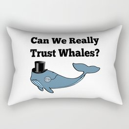 Can We Really Trust Whales? Rectangular Pillow