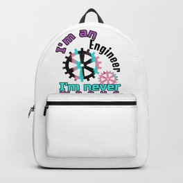 Engineer Never Wrong Engineering Backpack