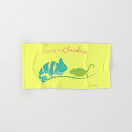 You're One in A Chameleon Hand & Bath Towel