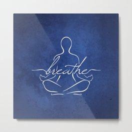 Breathe Metal Print