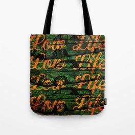 Low Life Tote Bag