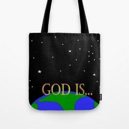 God Is Tote Bag
