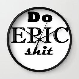 Epic Shit Wall Clock