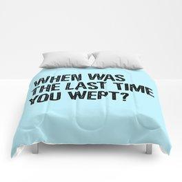 Your Last Weep Comforters