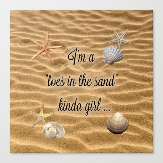 Toes In The Sand Kinda Girl Canvas Print