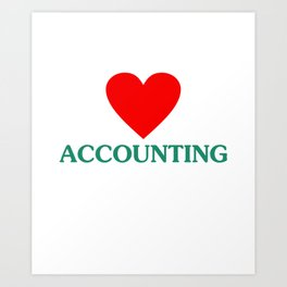 Accounting Humor CPA Certified Public Accountant Art Print