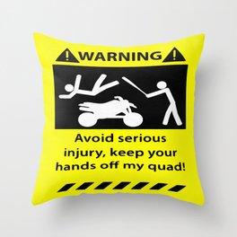 Quad Warning Throw Pillow