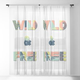 Wild and Free Inspirational Lettering Sheer Curtain
