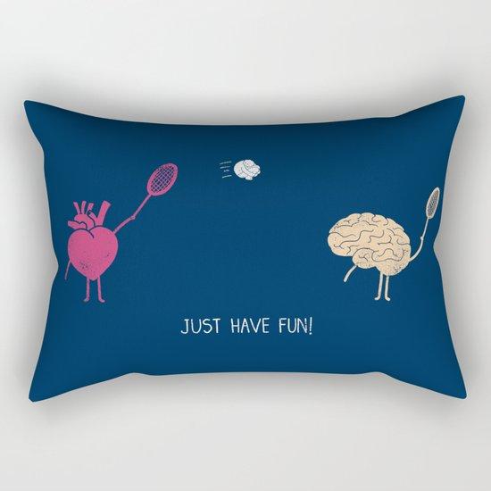Just Have Fun! Rectangular Pillow