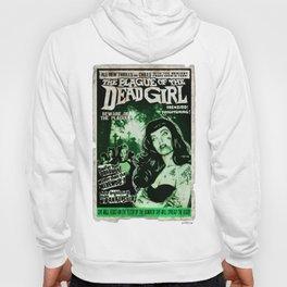 "DEAD GIRL SUPERSTAR ""THE PLAGUE OF THE DEAD GIRL"" Hoody"