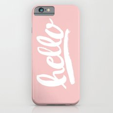 Hello Hand lettering - Pink Slim Case iPhone 6s