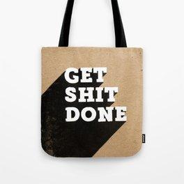 Get Shit Done Black & White on Kraft Tote Bag