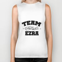 pretty little liars Biker Tanks featuring PLL - Team Ezra Pretty Little Liars by swiftstore